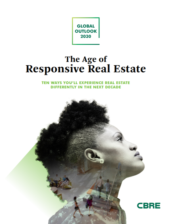CBRE Global Outlook 2030 - Age of responsive Real Estate